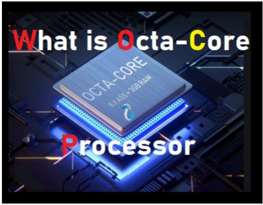 octa processor